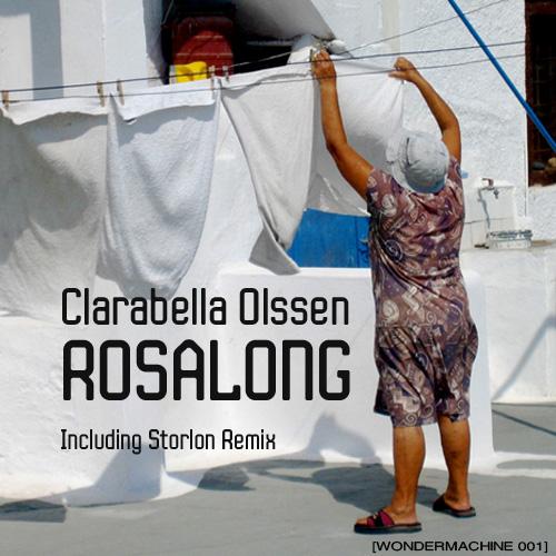 Clarabella Olssen (Andres Marcos Revellado) - Rosalong EP - Wondermachine 001