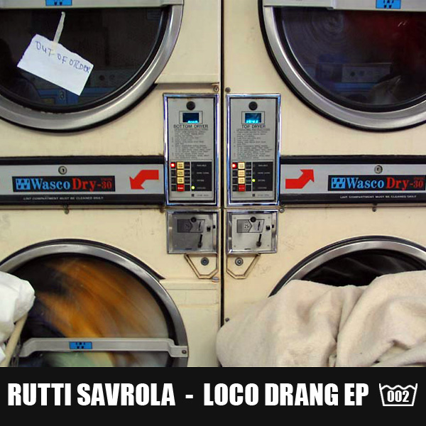 Wondermachine 002 - Rutti Savrola - Loco Drang EP