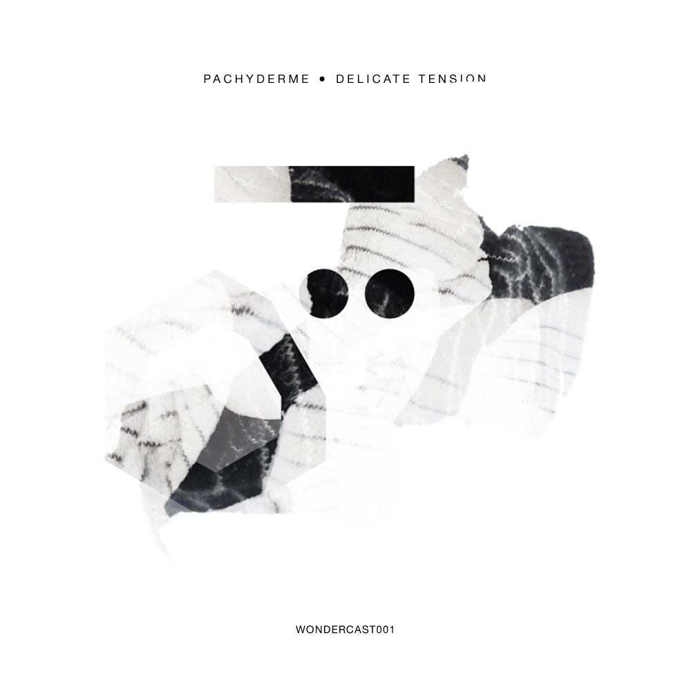 Wondercast 001 - Delicate Tension by Pachyderme