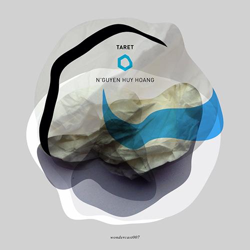 Wondercast007 - NGuyen Huy Hoang - Remy Taret Wondermachine Music
